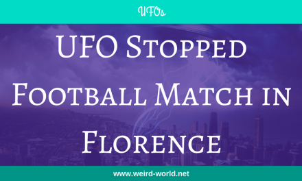 UFO Stopped Football Match in Florence