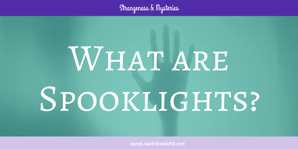 What are Spooklights?