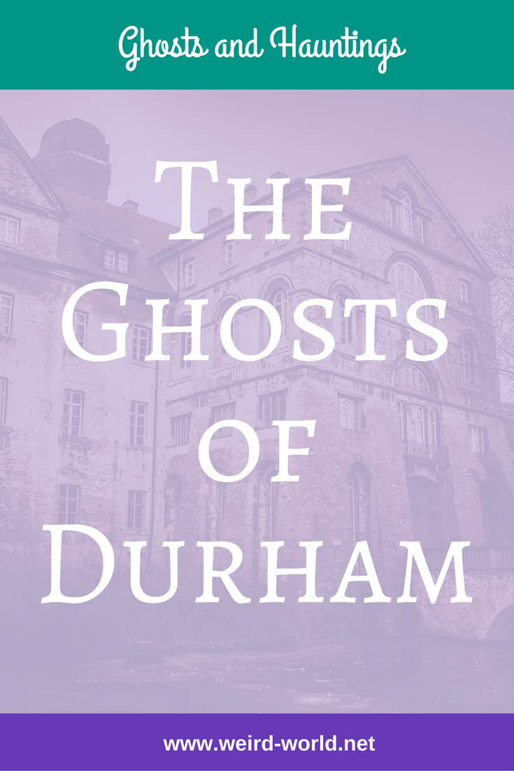 Durham is an ancient city centred around the cathedral and castle.  So it is no surprise there are plenty of ghosts!  Here are a few of the most famous stories of the ghosts of Durham - click to read their spooky tales! #supernatural #ghosts #hauntedlocations