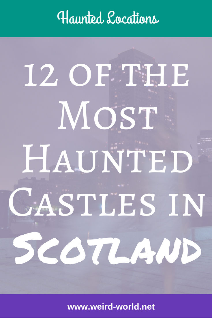 There are no shortage of stunning castles across Scotland, all with their own history to tell.  But which are the most haunted castles in Scotland?  Here are 12 candidates for you to consider #haunting #ghost #paranormal #hauntedcastle #scotland